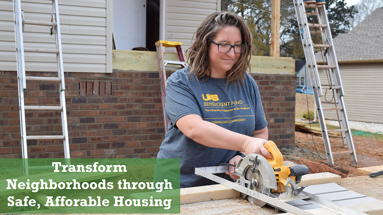 Transform Neighborhoods through Safe, Affordable Housing
