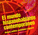 Portion of the cover of El mundo hispanohablante contemporáneo.
