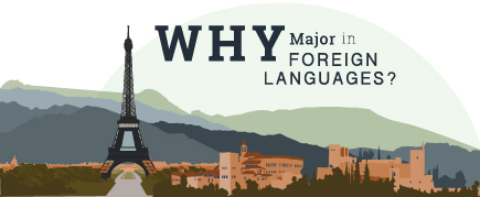 Why major in foreign languages?