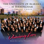 "UAB Concert Choir to release new CD, ""Unceasing Love"""