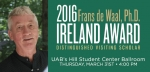 Dr. Frans B. M. de Waal Named Recipient of 2016 Ireland Distinguished Visiting Scholar Award