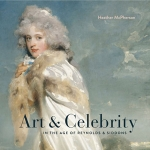 "The cover of Heather McPherson's book ""Art & Celebrity."""