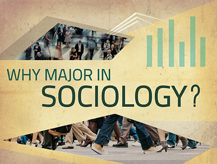 Why major in sociology?