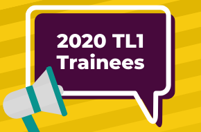 Announcing the 2020 TL1 Trainees!