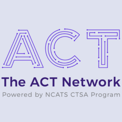 CCTS Launches the ACT Network Enabling Easy, Nationwide Cohort Discovery and Data Sharing