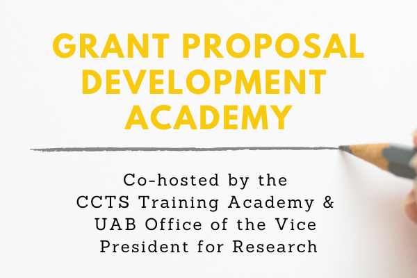Registration is open for the CCTS Grant Proposal Development Academy