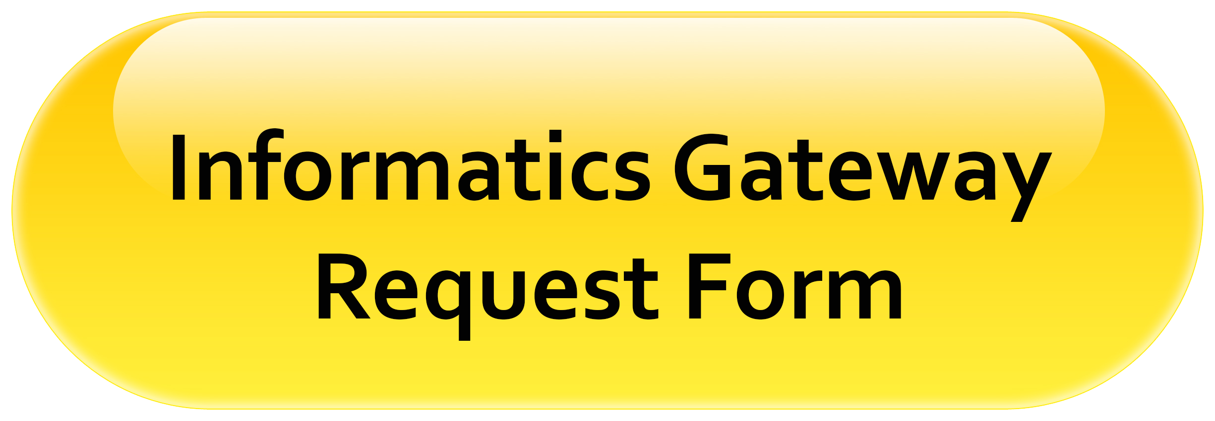 Informatics Gateway Request Form Button