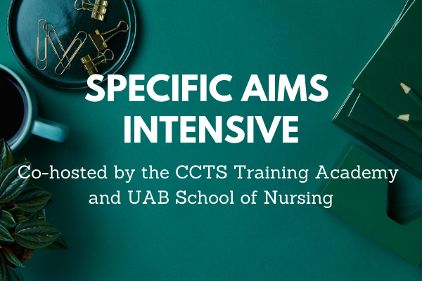 Register Today! Spots for this Specific Aims Intensive will fill quickly.