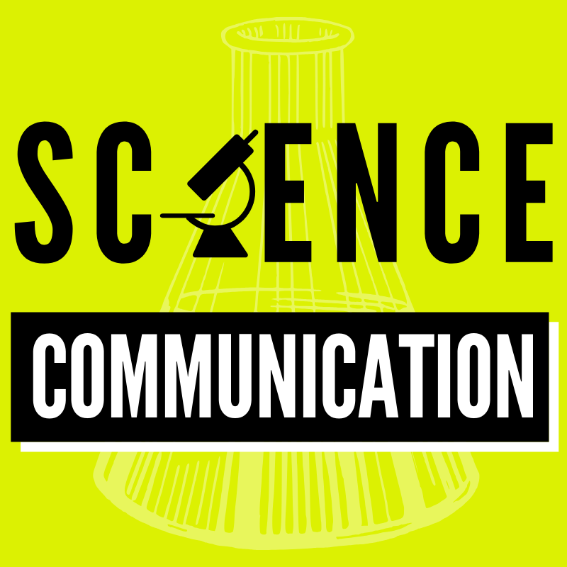 So What? Why Your Science Communication Matters & How to Make it Better