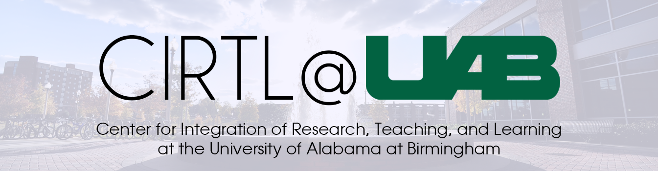 Center for the Integration of Research, Teaching, and Learning @ UAB