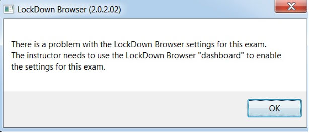 Lockdown Browser Error Message.
