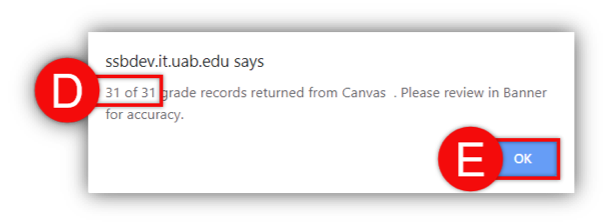 "Popup message: ""31 of 31 grade records returned from Canvas. Please review in Banner for accuracy."""