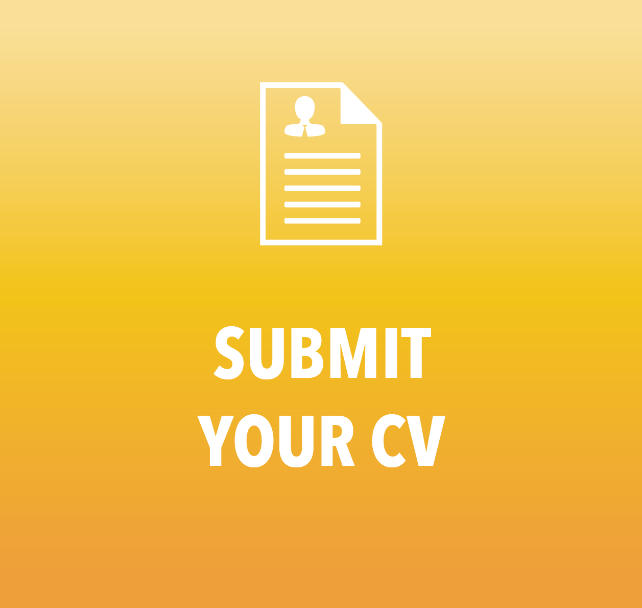 Submit your CV