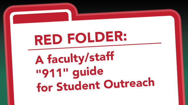 Red Folder: A faculty '911' guide for Student Outreach
