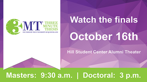Watch the finals October 16 in the Hill Student Center. Masters @ 9:30 a.m.; Doctoral @ 3:00 p.m.