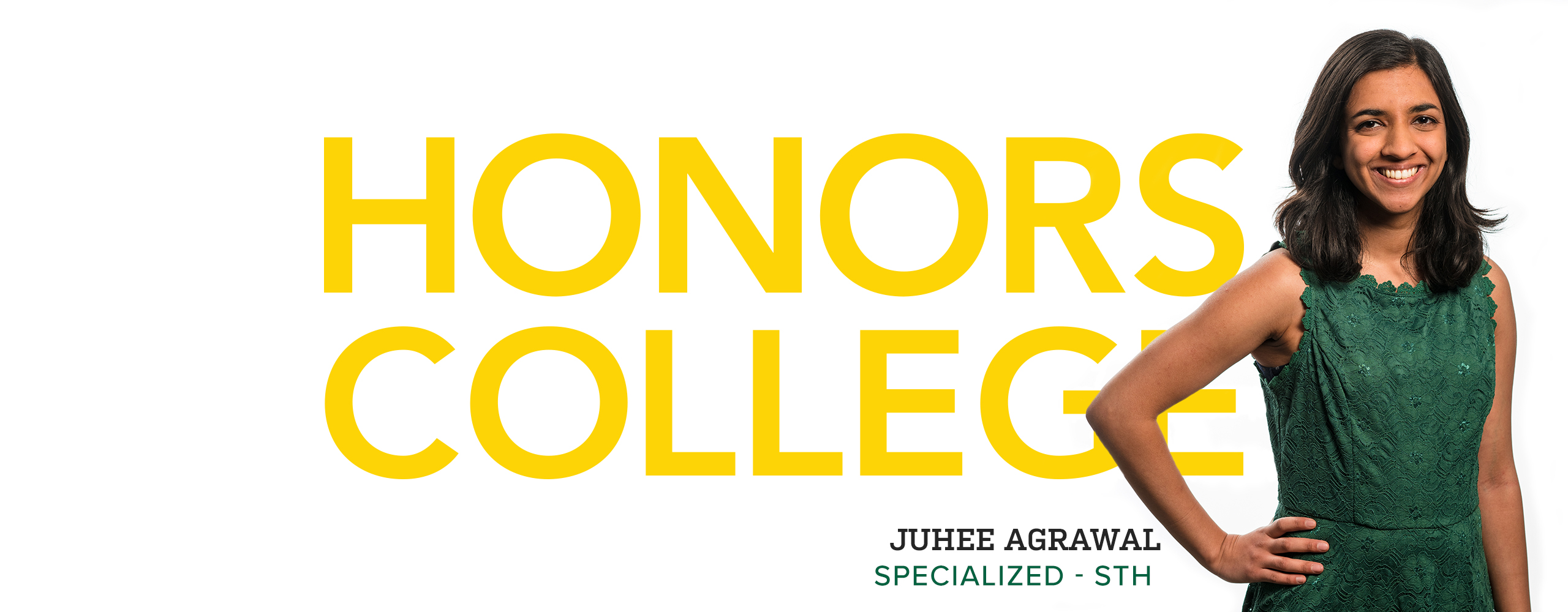 Juhee Agrawal - Science and Technology Honors Program