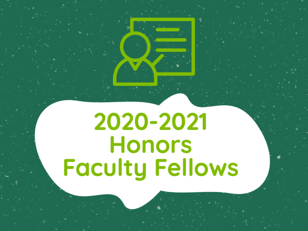 Meet the 2020-2021 cohort of Honors Faculty Fellows in the UAB Honors College