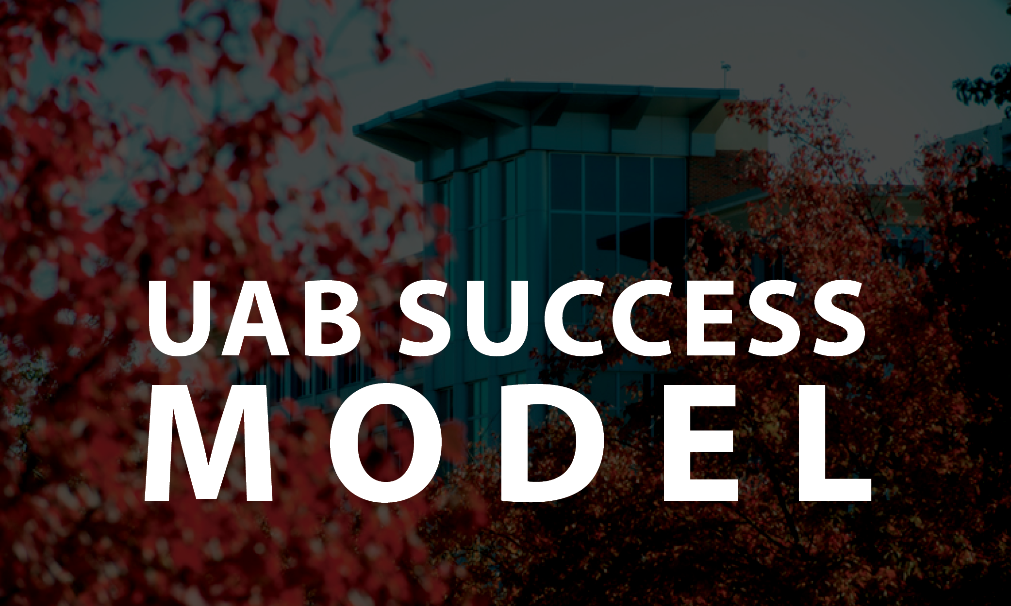 UAB Success Model