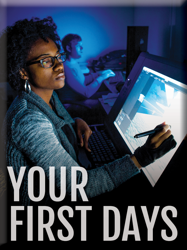 Your First Days & Beyond