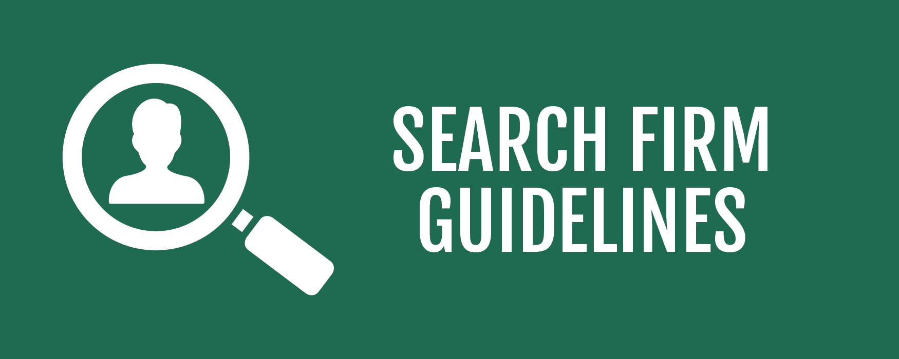 Search Firm Guidelines