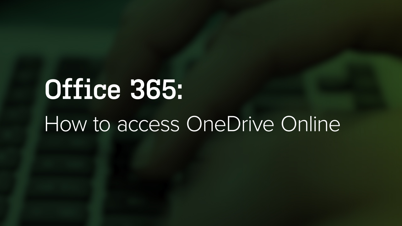 How to Access OneDrive