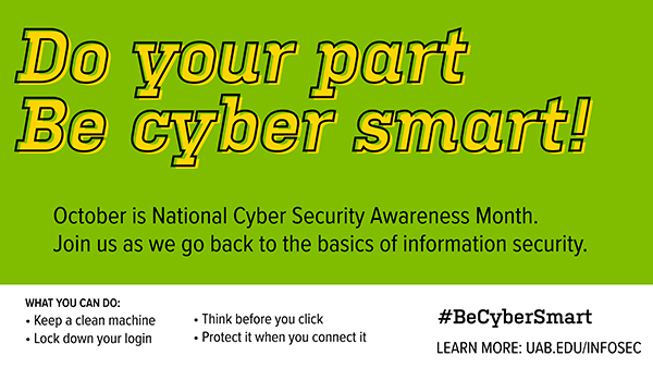 NCSAM: Do your part, be cyber smart