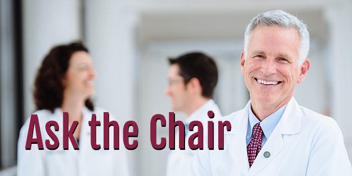 Ask the Chair of the Department of Medicine