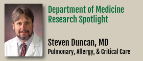 Research Spotlight Steven Duncan, MD