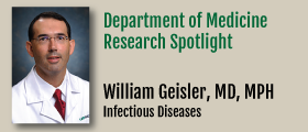 Research Spotlight: William Geisler, MD, MPH