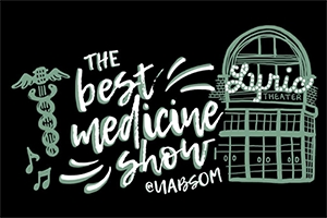 Annual Best Medicine Show set for Feb. 22