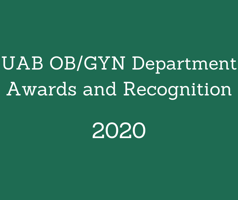 UAB OB GYN 2020 Department Awards and Recognition