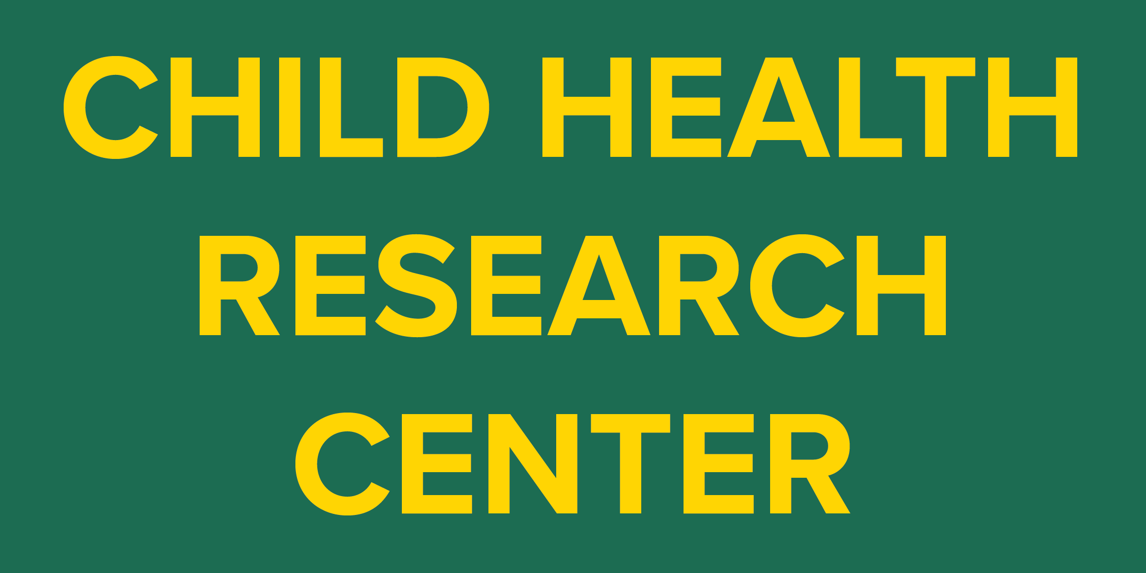 1991- Child Health Research Center (CHRC) is Established