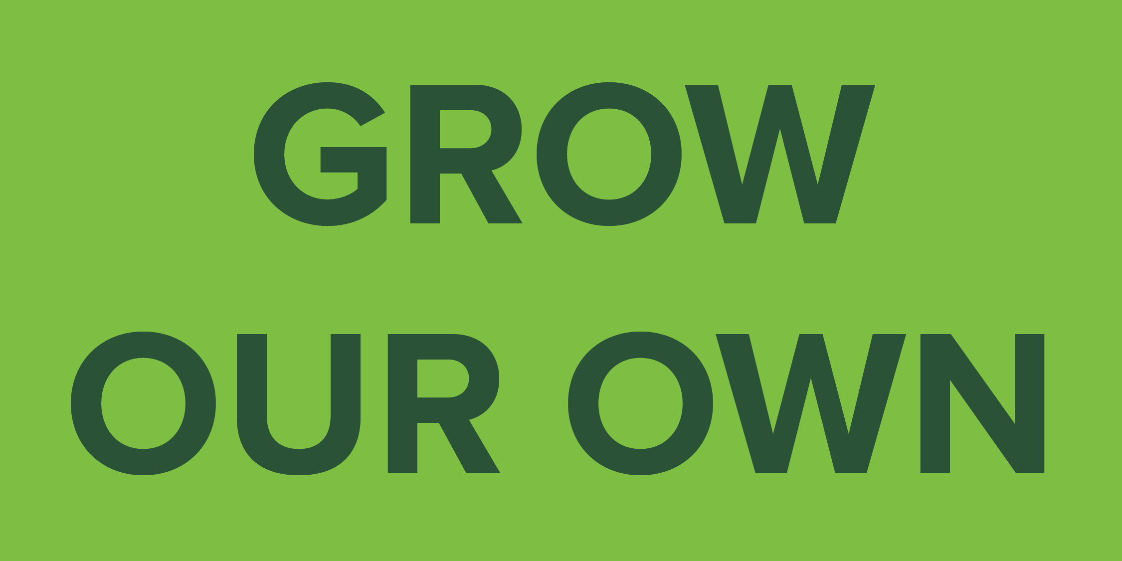 Grow Our Own Program