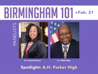 Birmingham 101 series continues its focus on Birmingham high schools and ties to UAB, highlighting A.H. Parker High School on Feb. 21