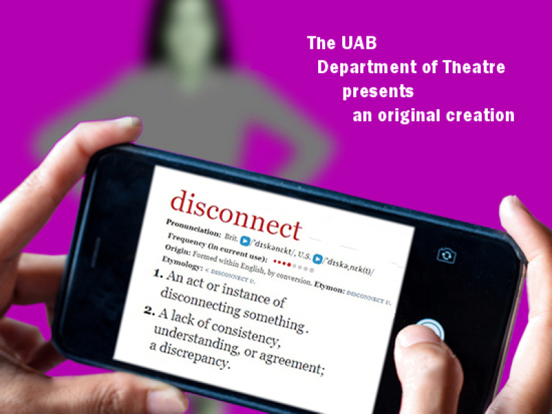 """Disconnect"" by Theatre UAB selected for KCACTF Region IV performance"