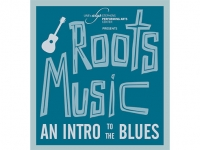 "Experience ""Roots Music: An Introduction to Blues"" for the whole family May 7 at UAB's Alys Stephens Center"