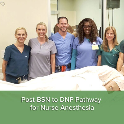 Post-BSN to DNP Pathway for Nurse Anesthesia