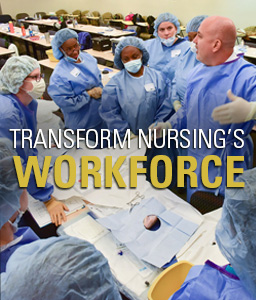 Transform Nursing's Workforce