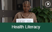Health Literacy Video