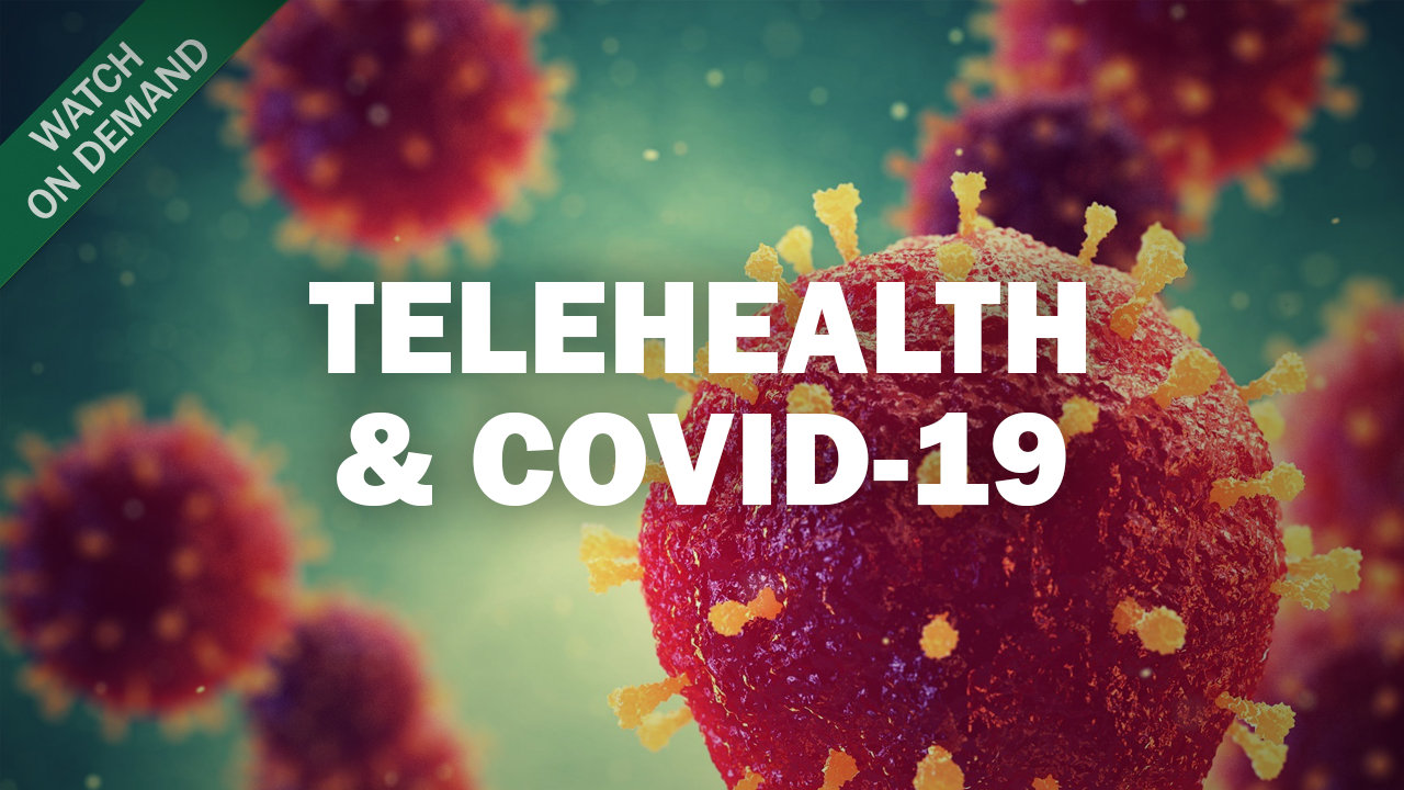 Using Telehealth during the COVID-19 Pandemic