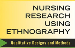 Nursing Research Using Ethnography