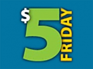 $5 Fridays is back for the summer