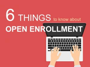 6 things to know about open enrollment