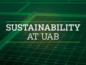 New strategic plan to make UAB sustainability powerhouse by 2025