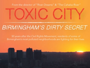 """Toxic City: Birmingham's Dirty Secret"" premieres at Carver Theatre"