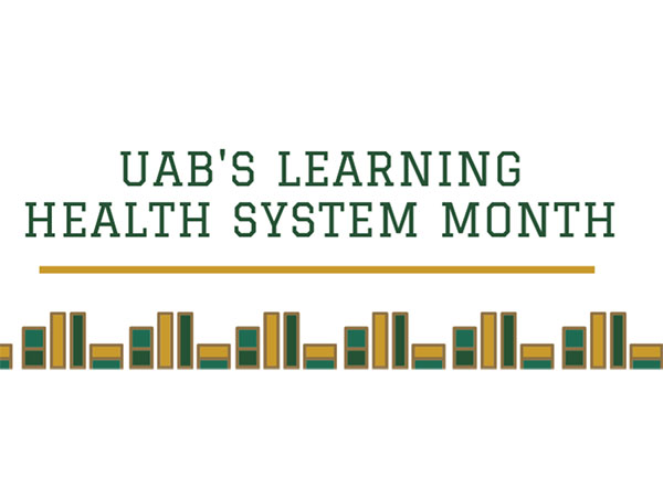 Dr. Meredith Kilgore Lecture will kick off UAB's First Annual Learning Health System Month