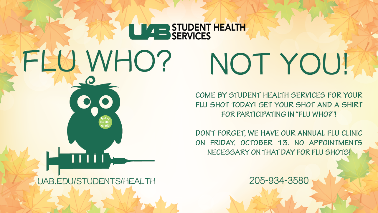 Flu Who? Not you! Get your Flu Shot at Student Health