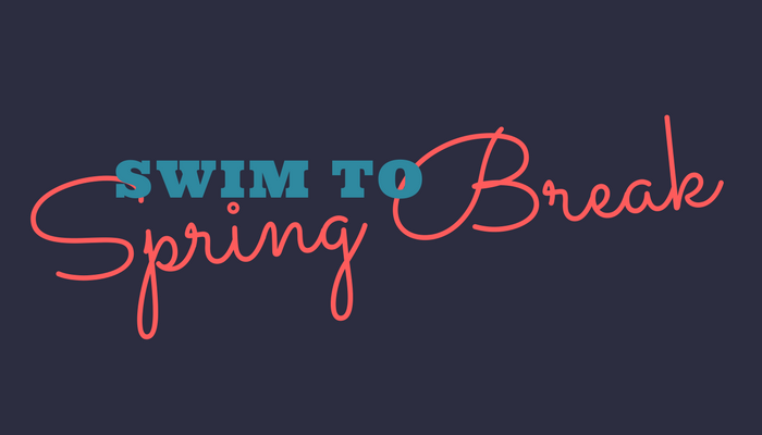 Swim to Spring Break with Campus Recreation