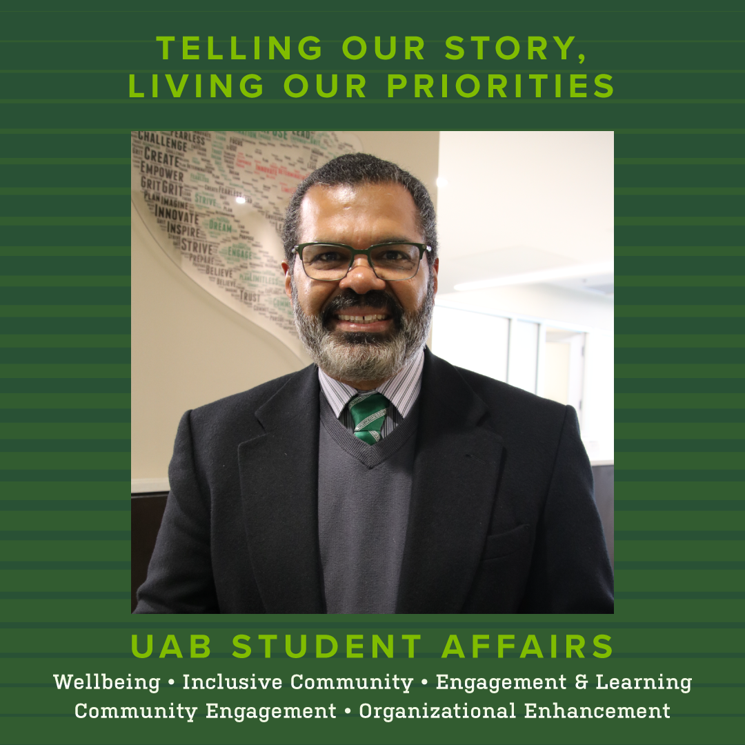 """Dino Martinez pictured center, frame reads """"Telling our Story, Living our Priorities"""" at the top, beneath the picture, """"UAB Student Afairs"""""""