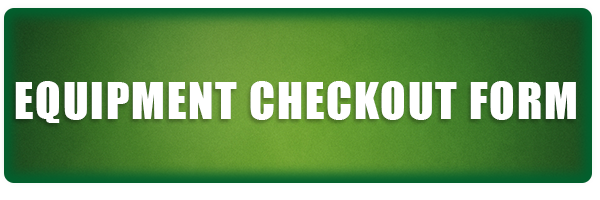 EQUIPMENT CHECKOUT FORM FINAL
